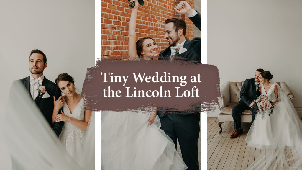 Lincoln Loft Wedding